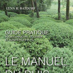 'Manuel du Buis' 4th Edition by Lynn R Batdorf